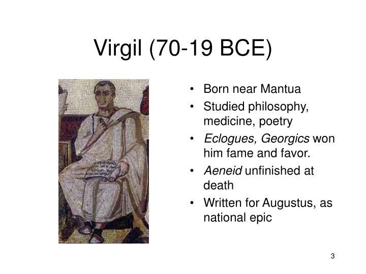 Virgil (70-19 BCE)