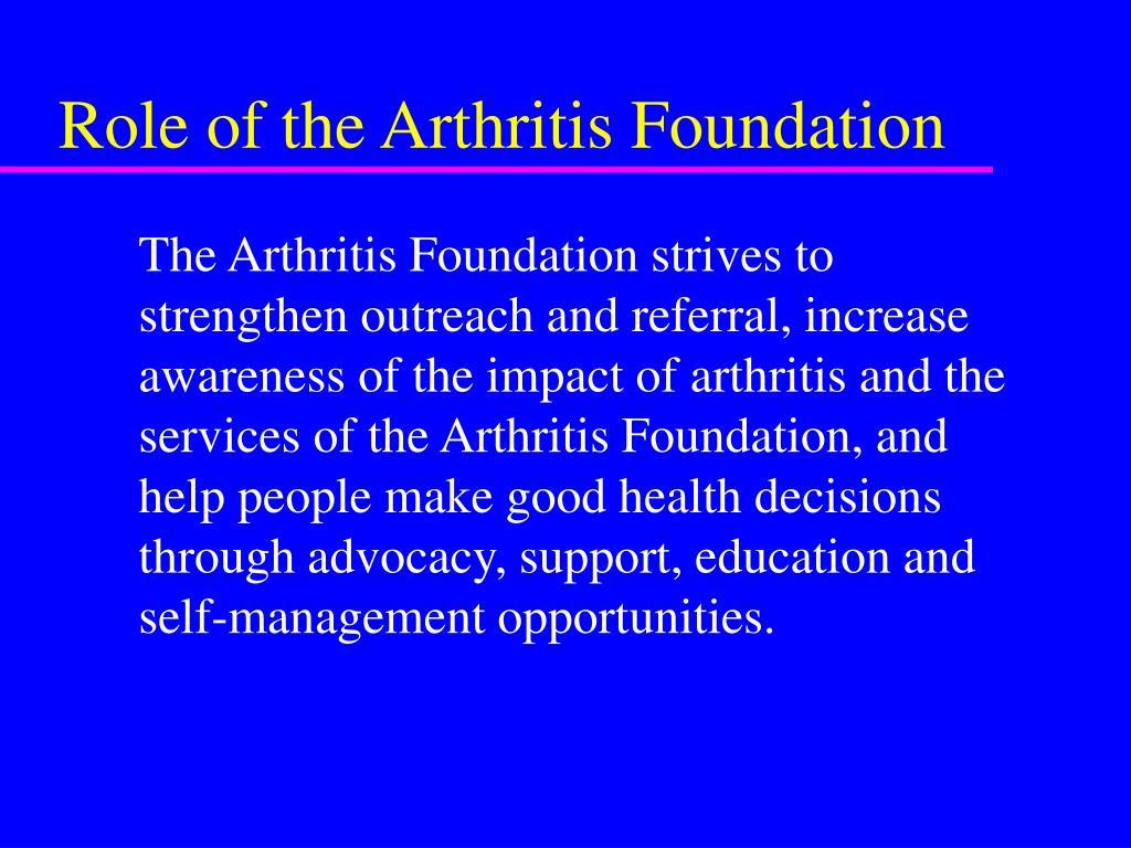 Role of the Arthritis Foundation