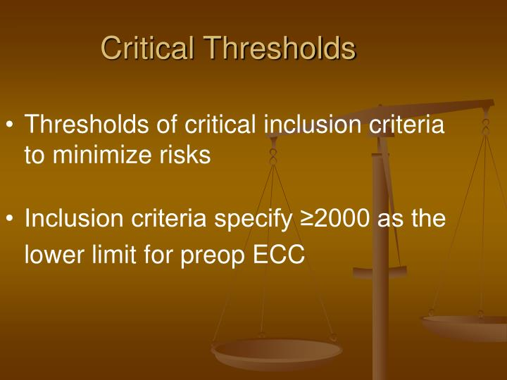 Critical Thresholds