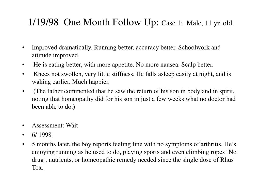 1/19/98  One Month Follow Up: