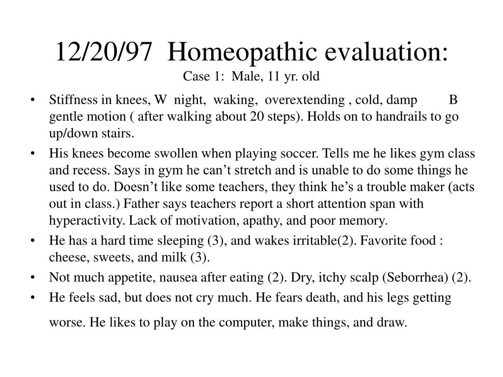12/20/97  Homeopathic evaluation: