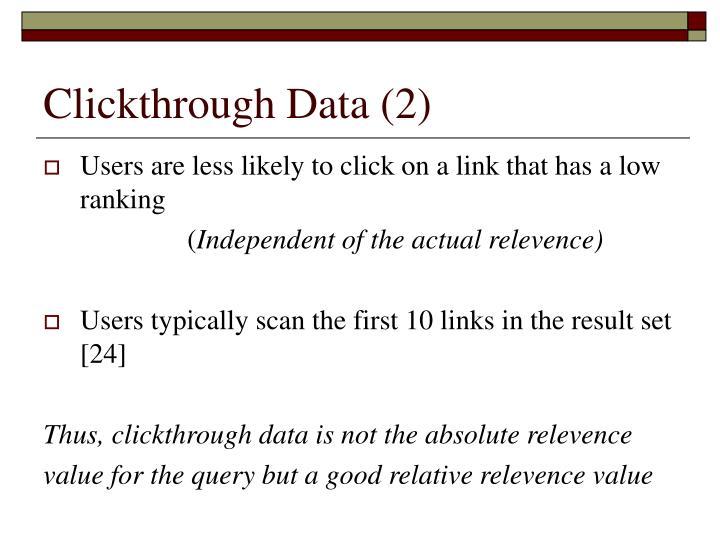Clickthrough Data (2)