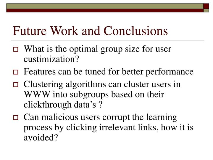 Future Work and Conclusions