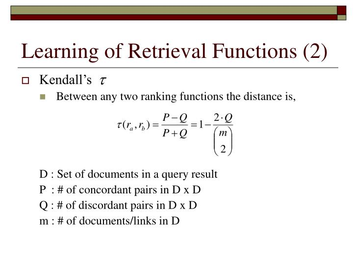 Learning of Retrieval Functions (2)