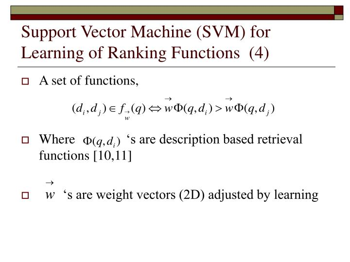 Support Vector Machine (SVM) for Learning of Ranking Functions  (4)