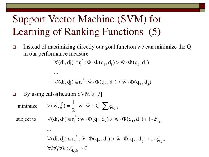 Support Vector Machine (SVM) for Learning of Ranking Functions  (5)