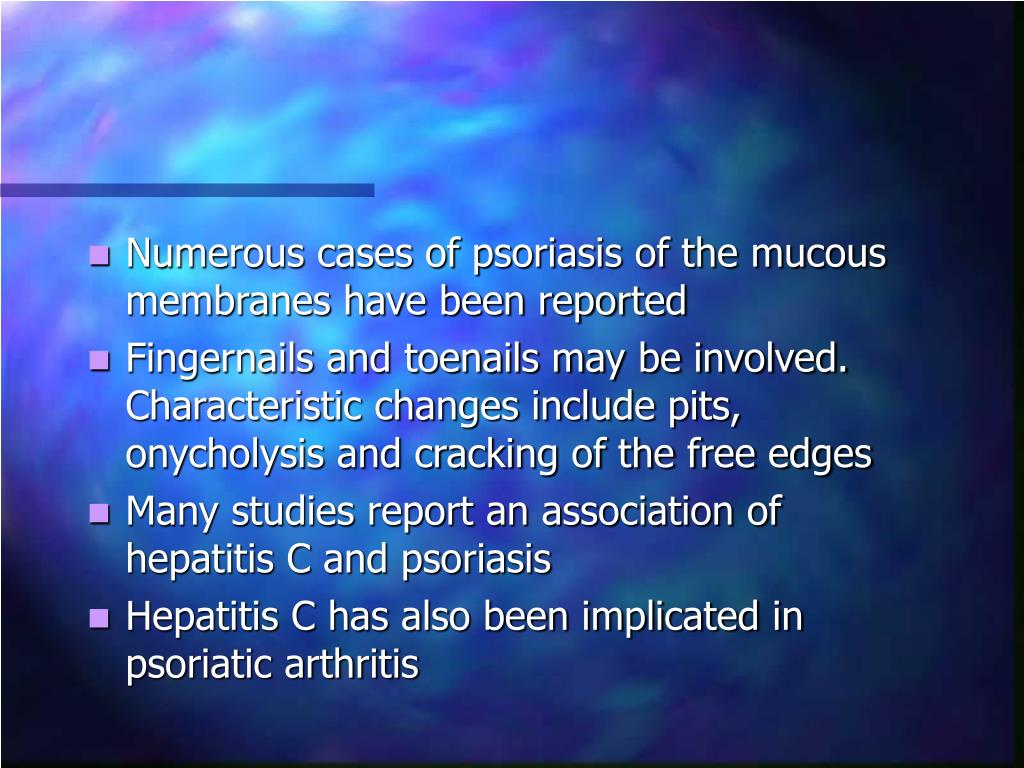 Numerous cases of psoriasis of the mucous membranes have been reported