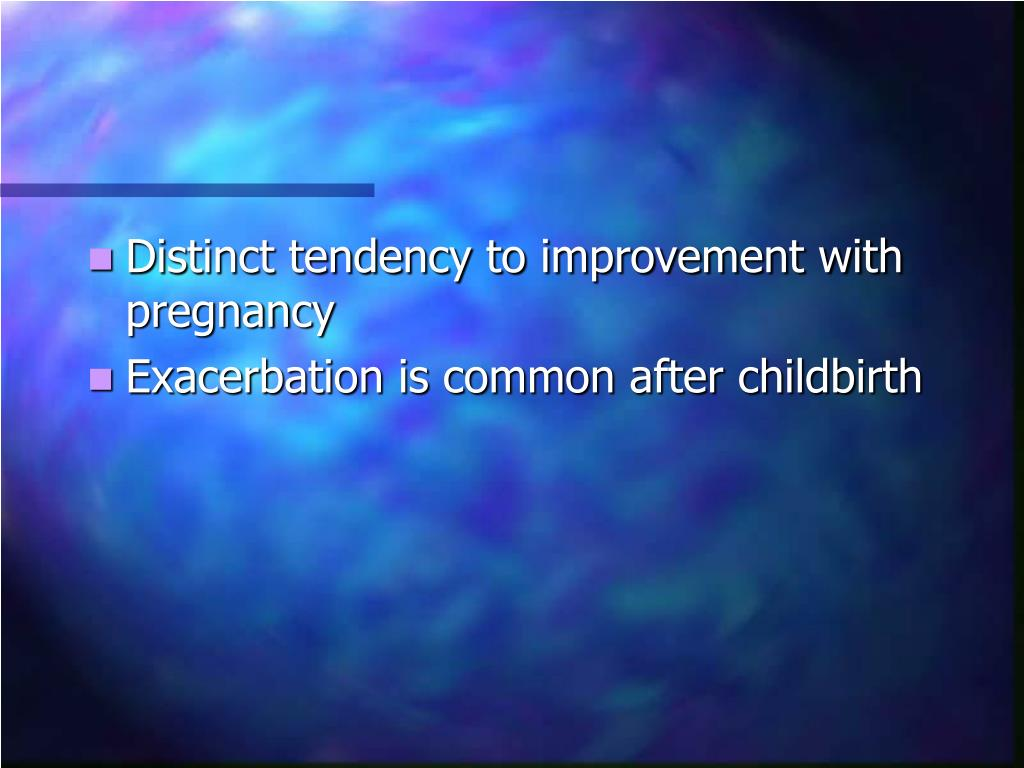 Distinct tendency to improvement with pregnancy