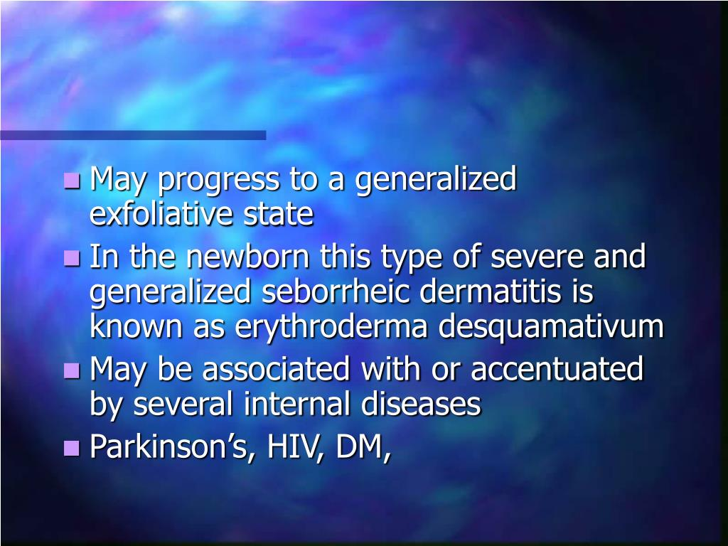 May progress to a generalized exfoliative state