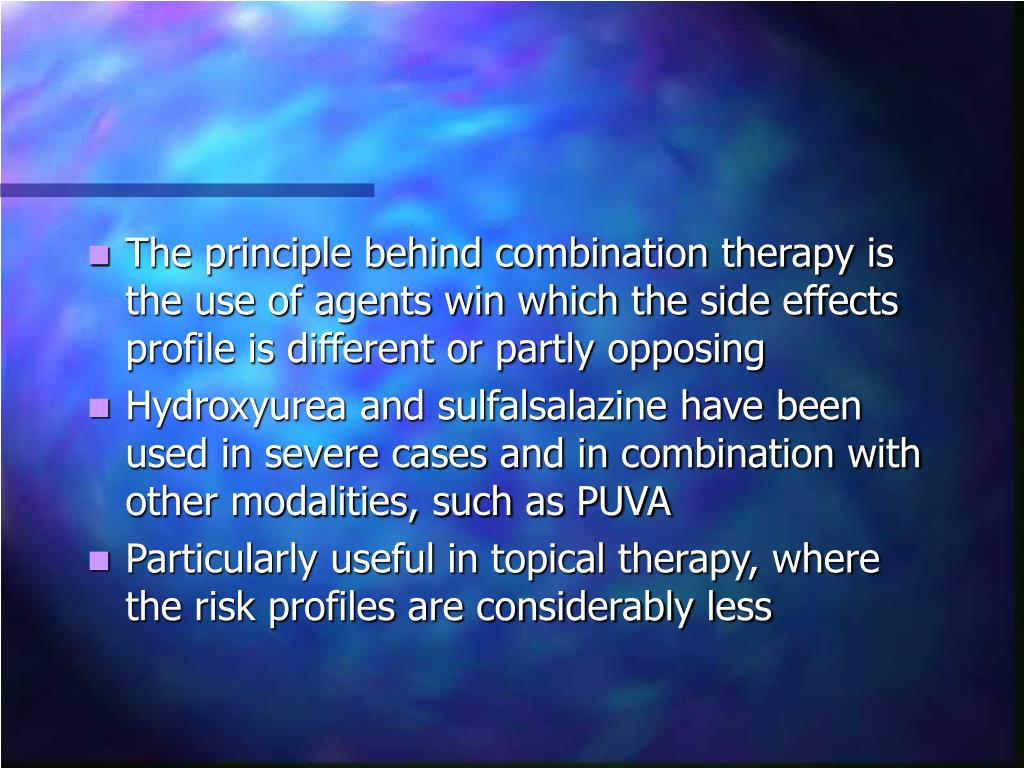 The principle behind combination therapy is the use of agents win which the side effects profile is different or partly opposing