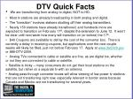 dtv quick facts