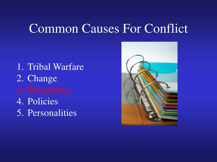 Common Causes For Conflict