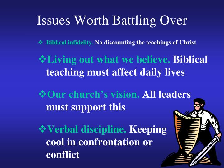 Issues Worth Battling Over