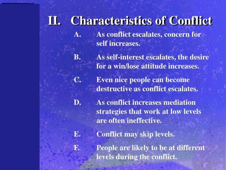 II.Characteristics of Conflict