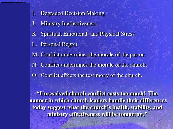 I.Degraded Decision Making