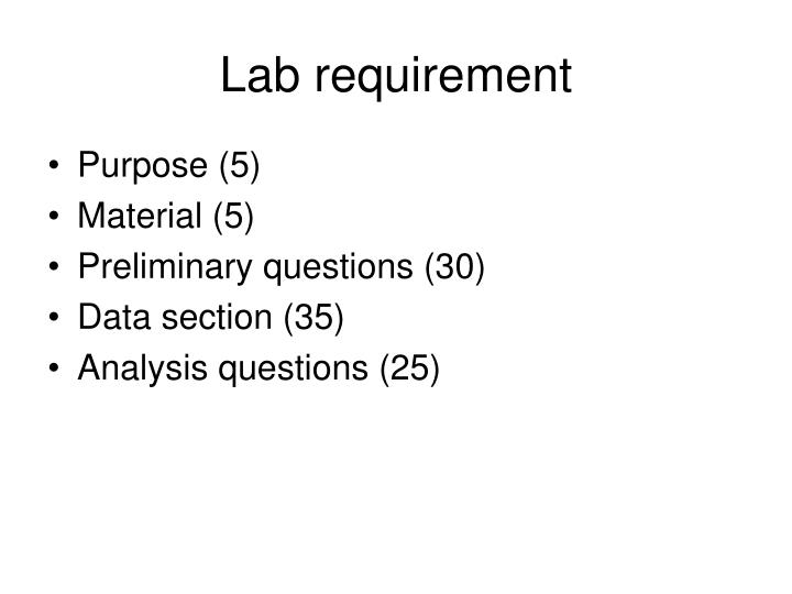 Lab requirement