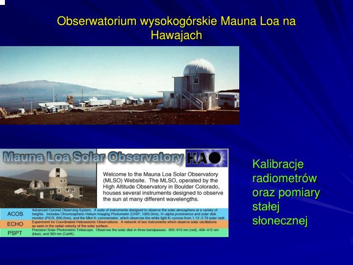Obserwatorium wysokogórskie Mauna Loa na Hawajach