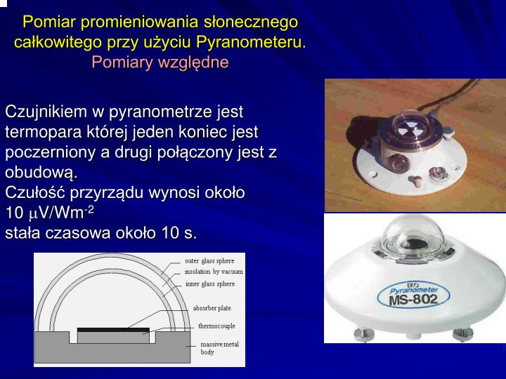 Pomiar promieniowania słonecznego całkowitego przy użyciu Pyranometeru.