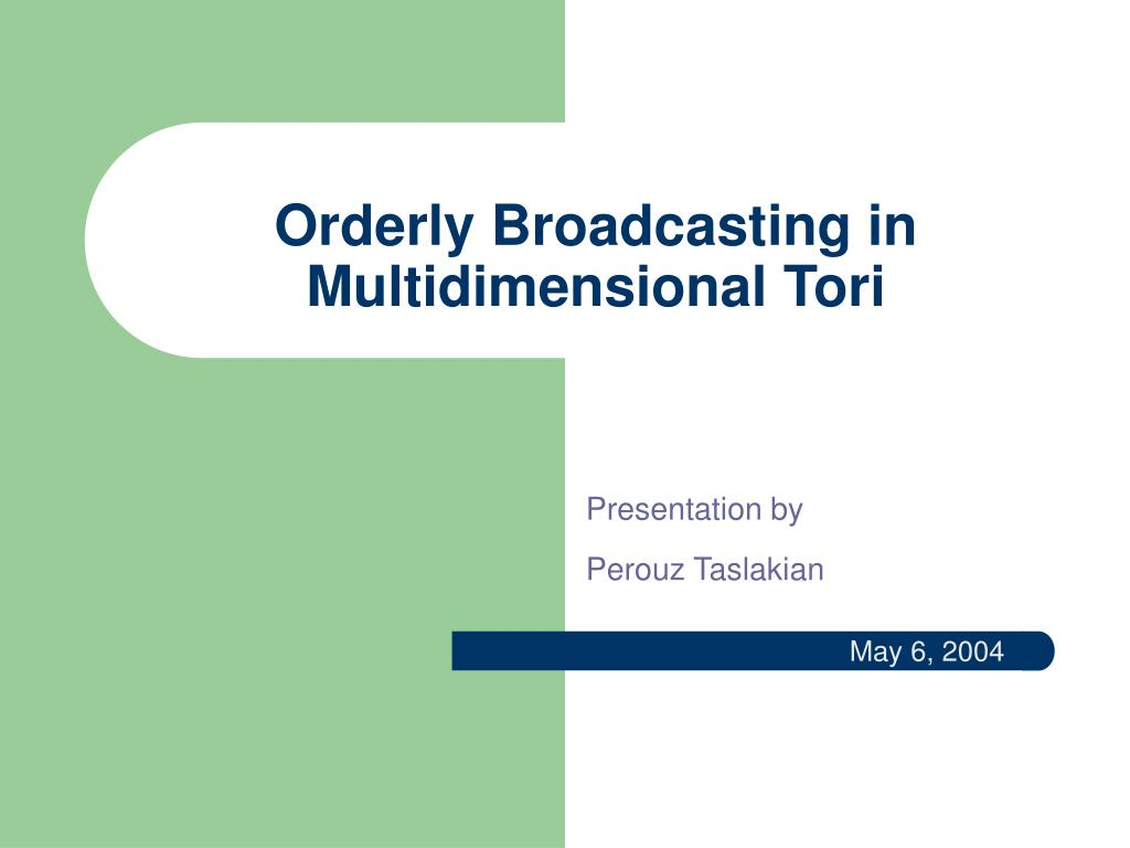 Orderly Broadcasting in Multidimensional Tori