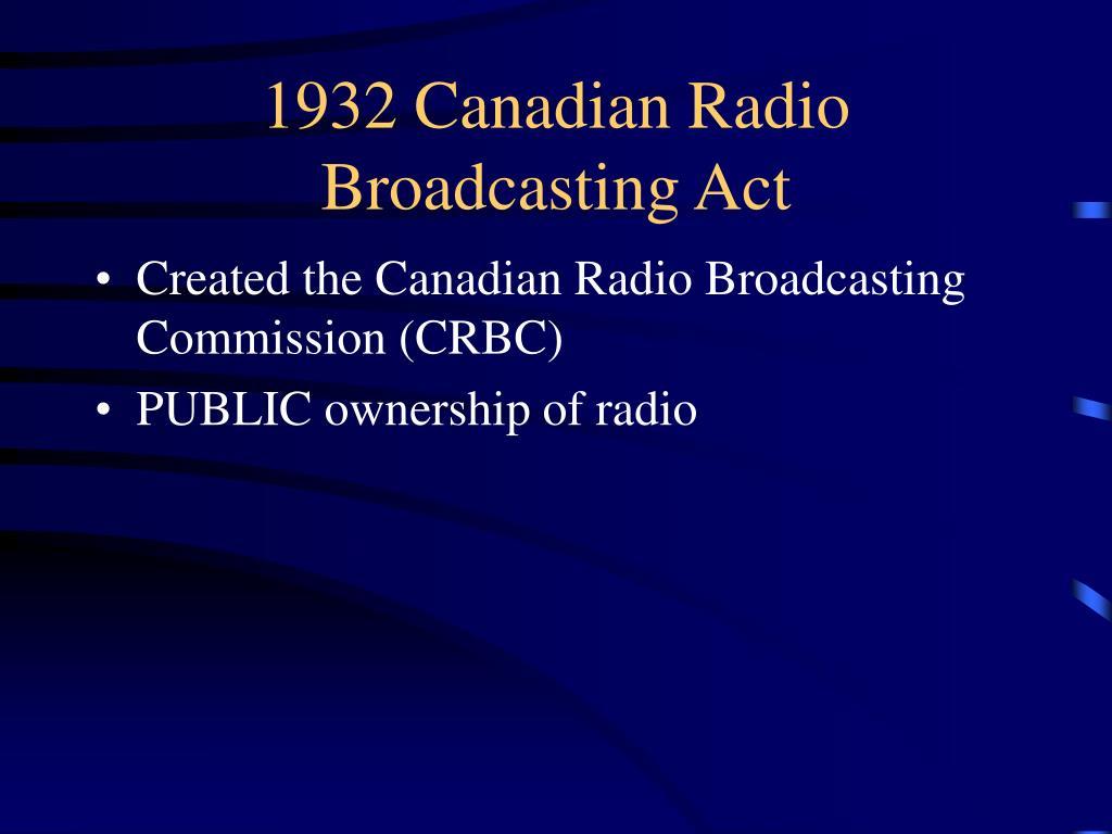 1932 Canadian Radio Broadcasting Act