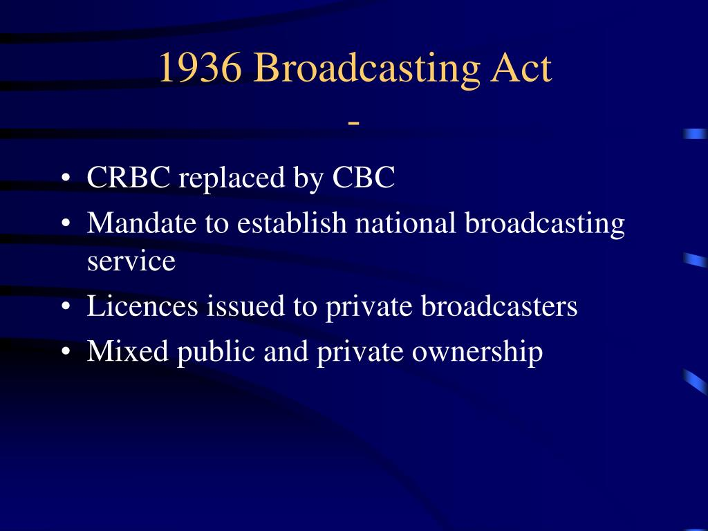 1936 Broadcasting Act