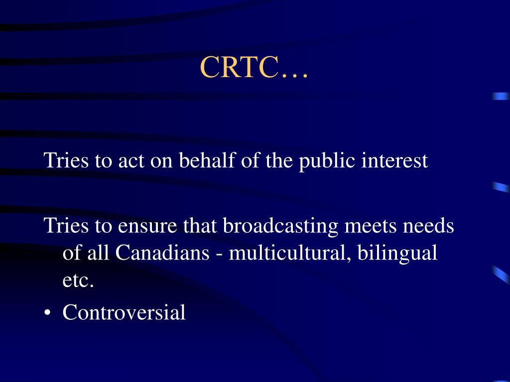 CRTC…