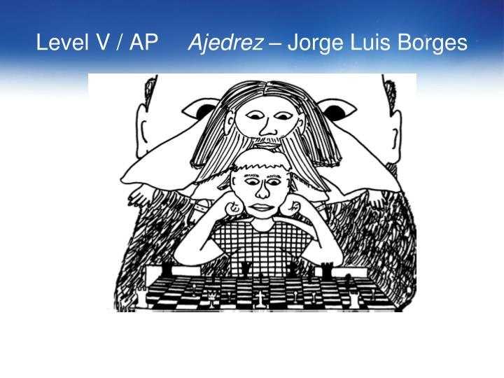 Level V / AP