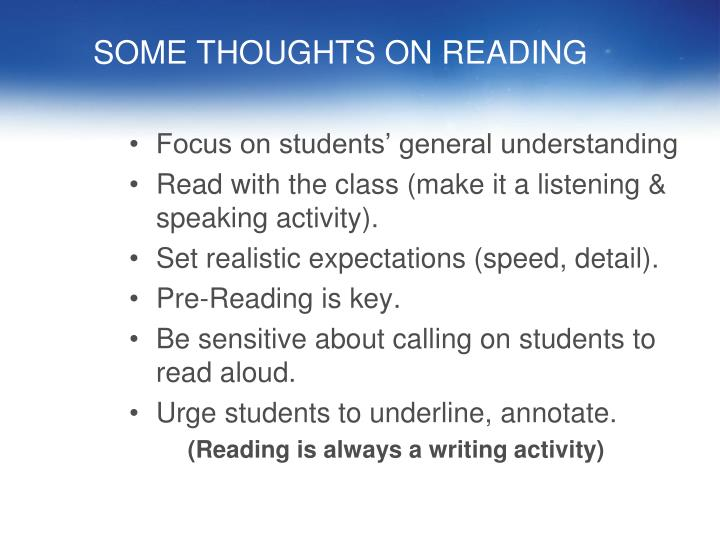 SOME THOUGHTS ON READING