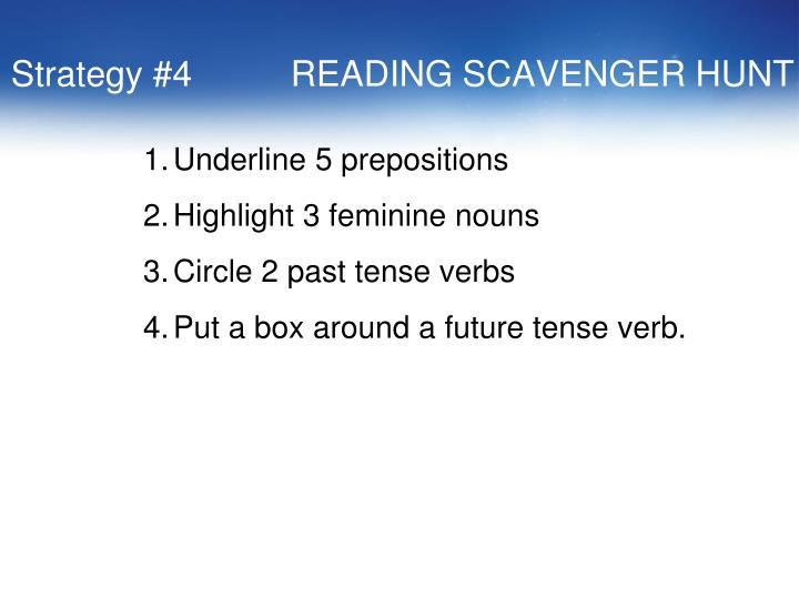Strategy #4          READING SCAVENGER HUNT