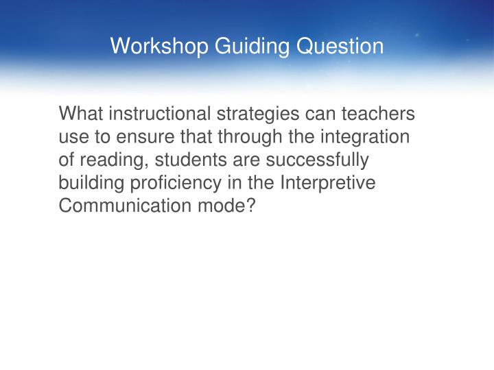 Workshop guiding question