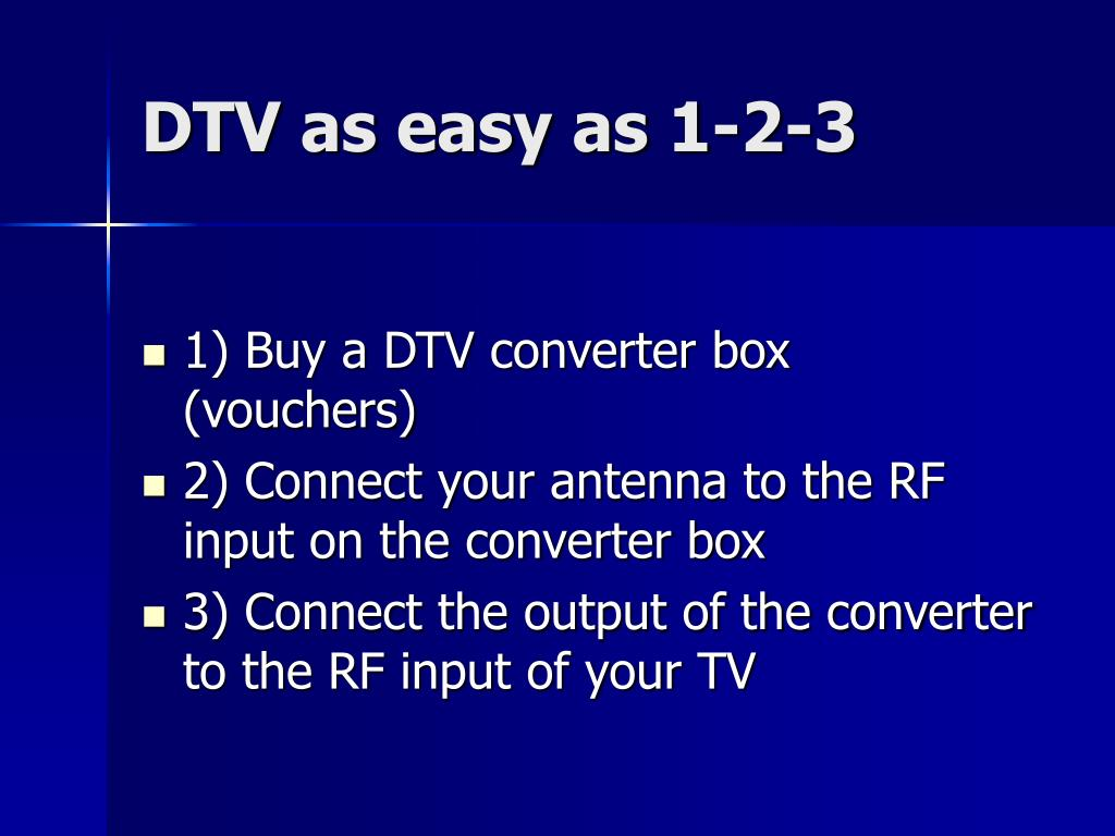 DTV as easy as 1-2-3
