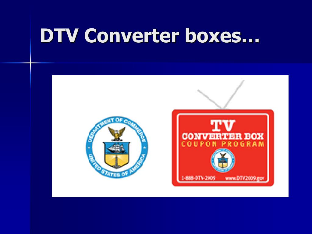 DTV Converter boxes…