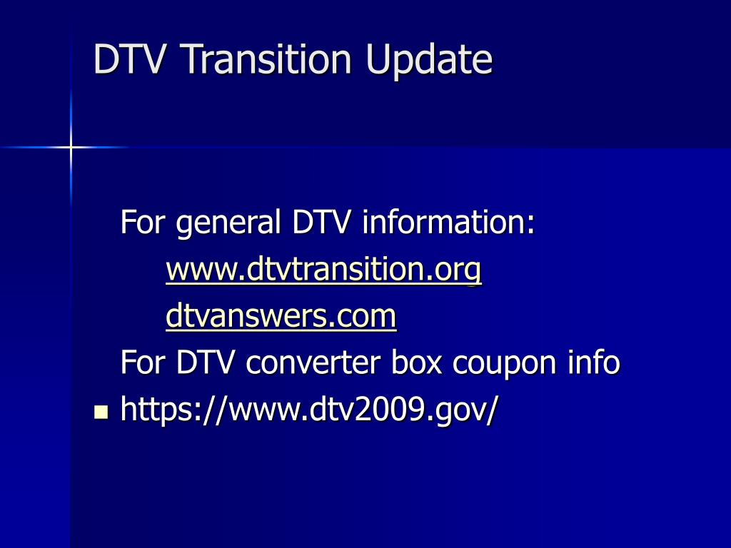 DTV Transition Update