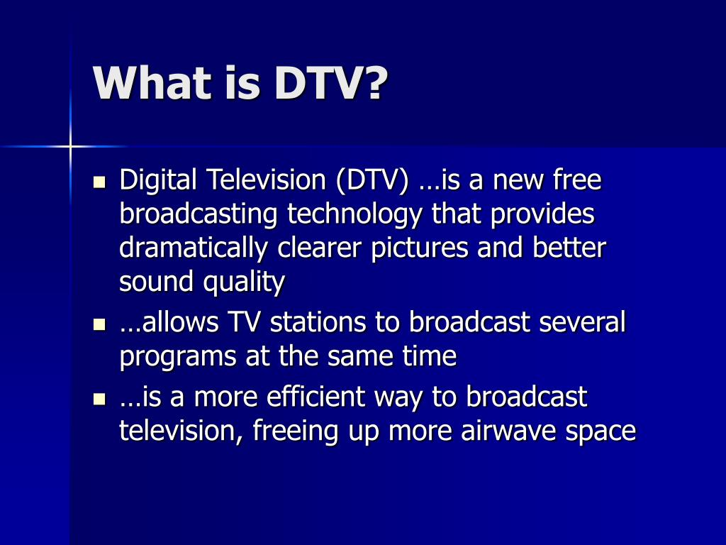 What is DTV?