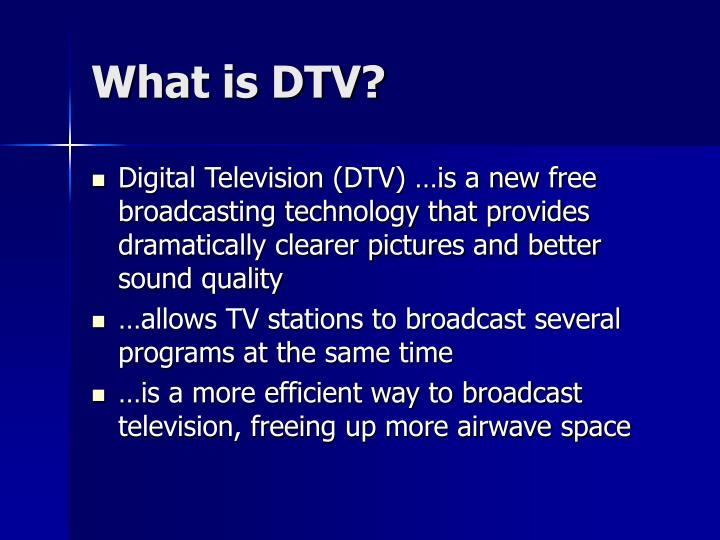 What is dtv