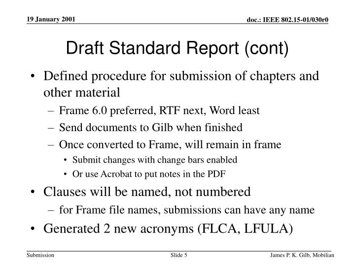 Draft Standard Report (cont)