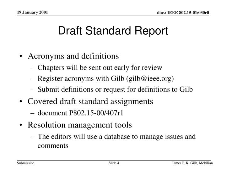 Draft Standard Report