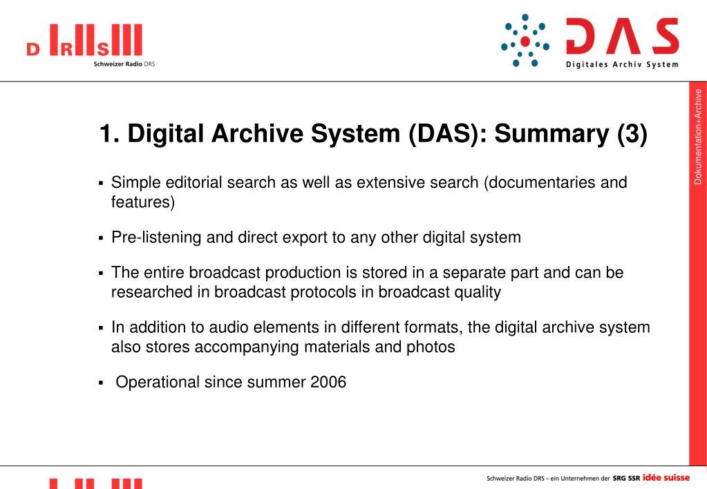1. Digital Archive System (DAS): Summary (3)