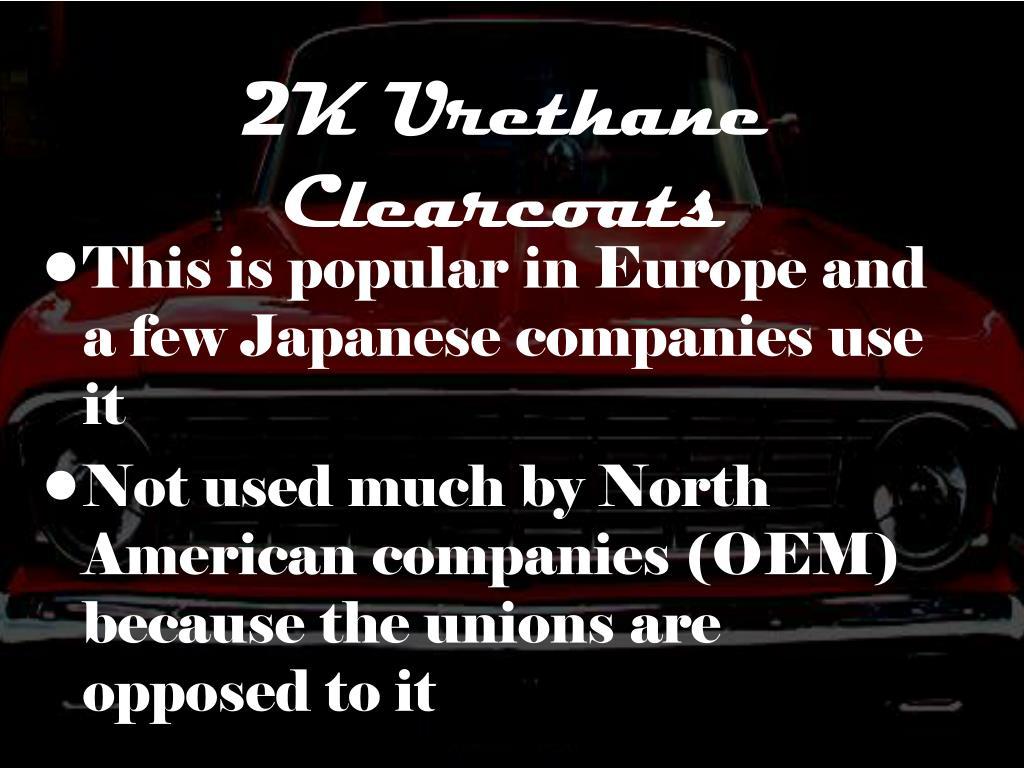2K Urethane Clearcoats