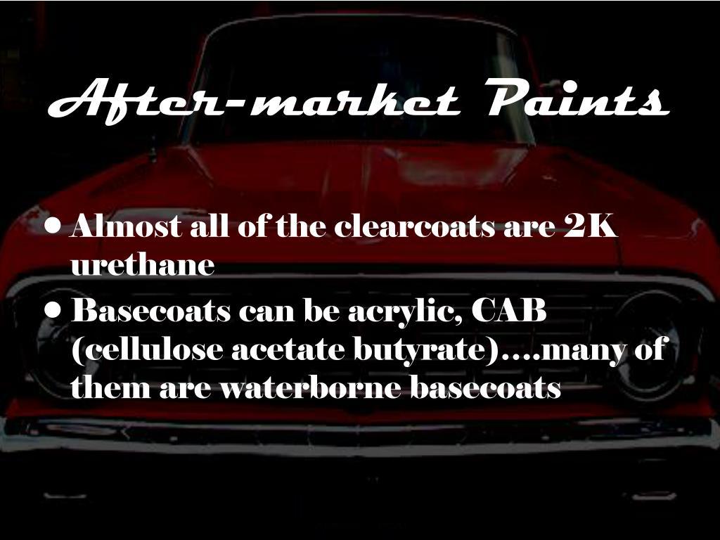 After-market Paints