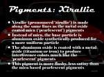 pigments xirallic