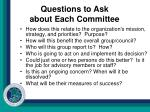 questions to ask about each committee