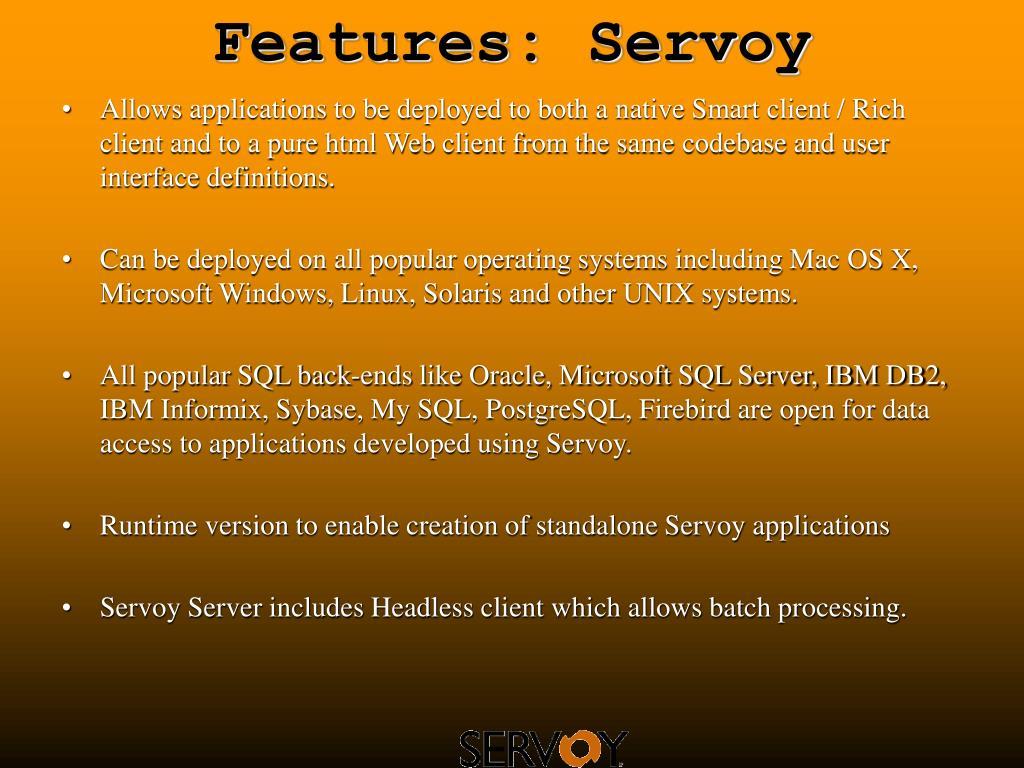 Features: Servoy