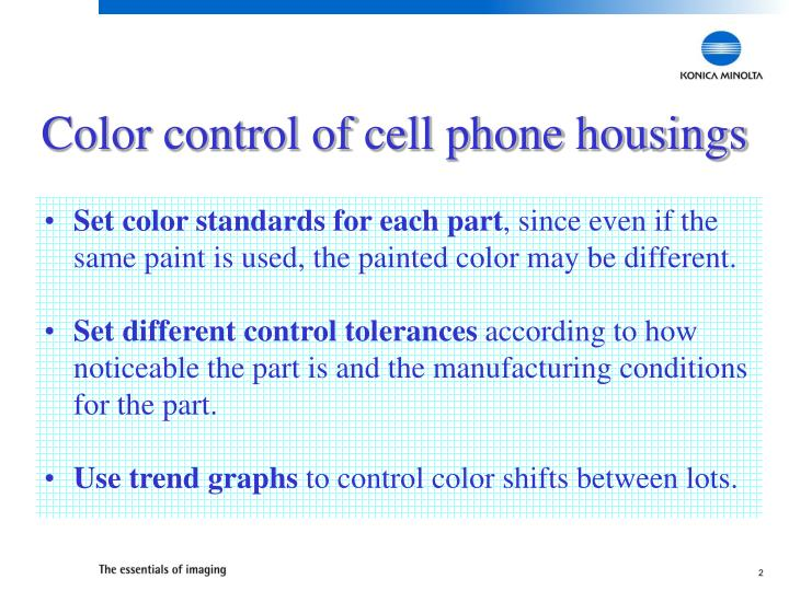 Color control of cell phone housings2
