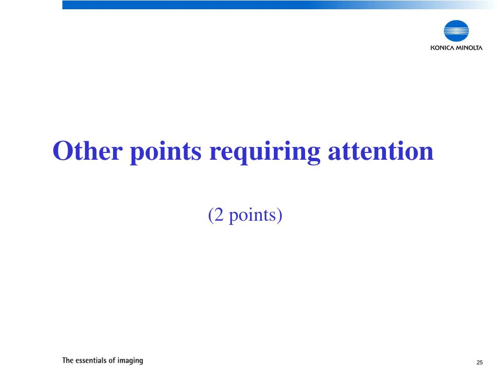 Other points requiring attention