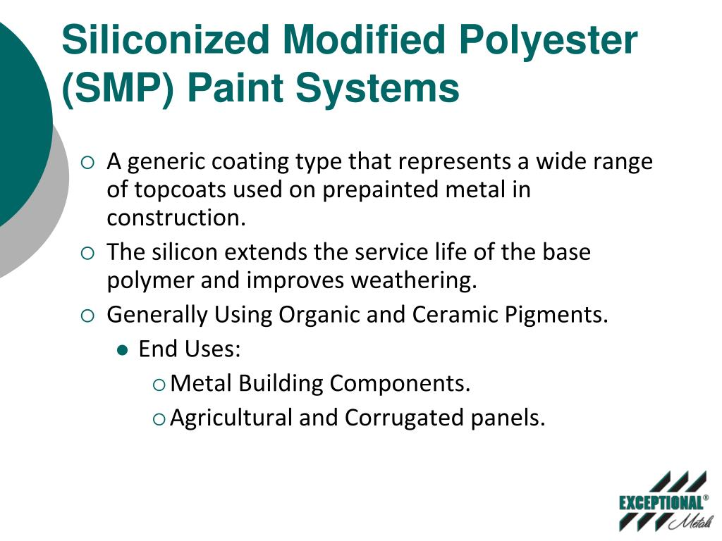 Siliconized Modified Polyester (SMP) Paint Systems
