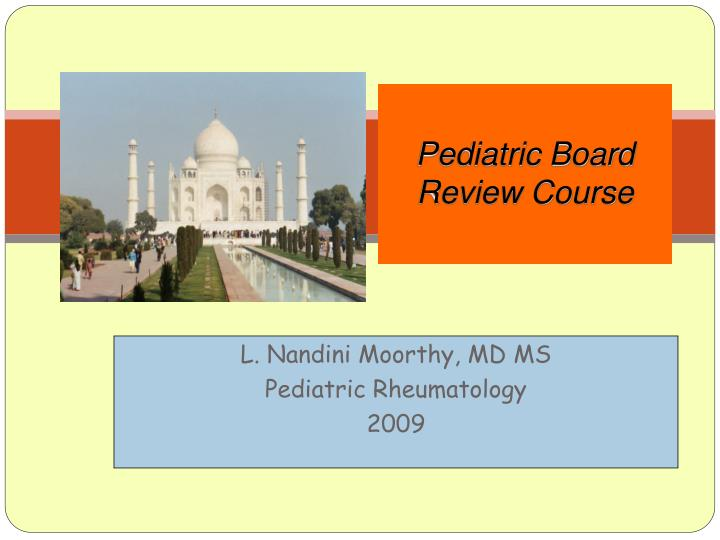 Pediatric board review course