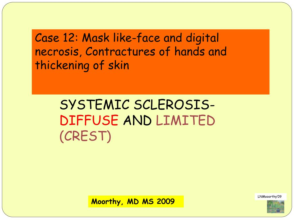 Case 12: Mask like-face and digital necrosis, Contractures of hands and thickening of skin
