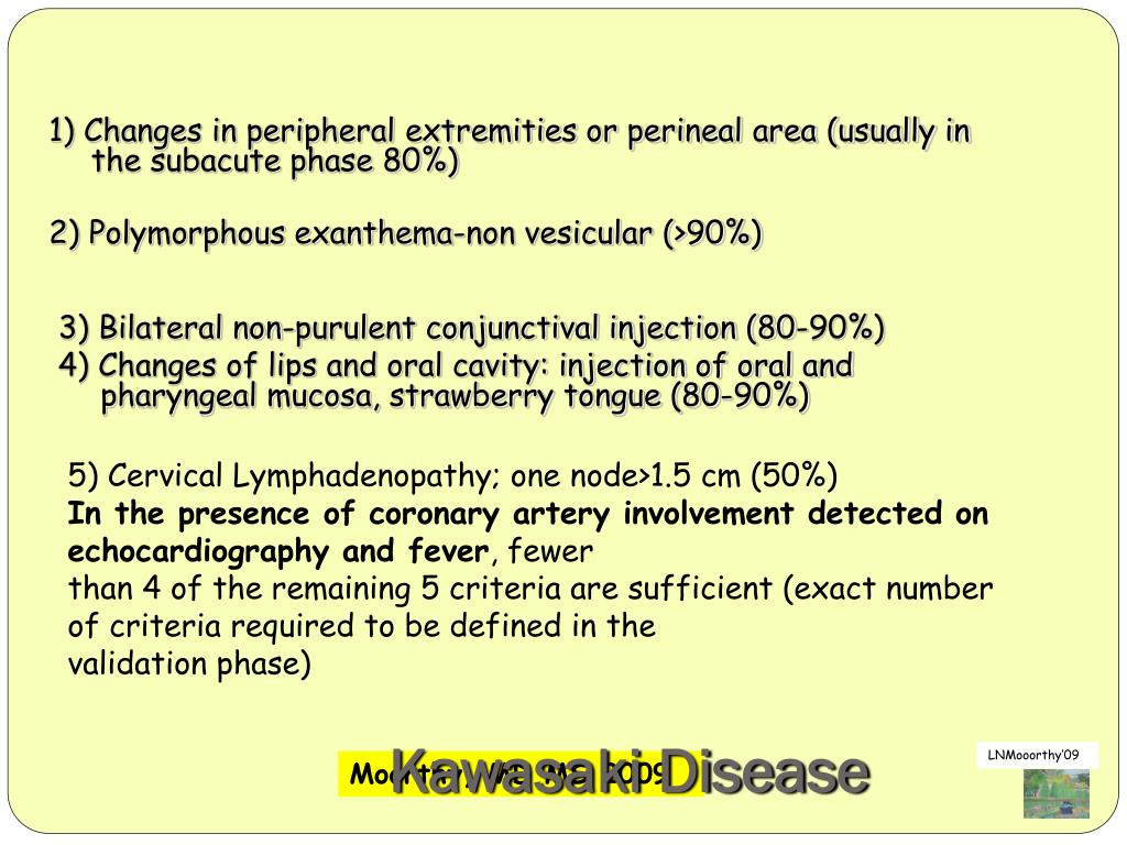 1) Changes in peripheral extremities or perineal area (usually in the subacute phase 80%)
