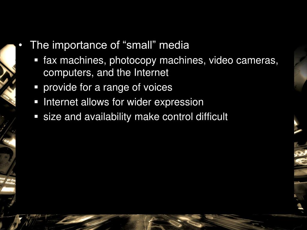 "The importance of ""small"" media"